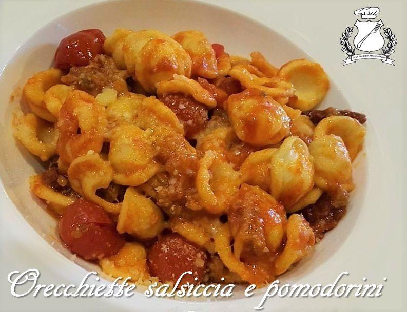 orecchiette salsiccia e pomodorini ricetta
