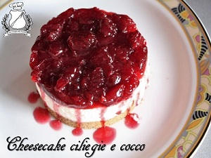 cheesecake ciliegie e cocco