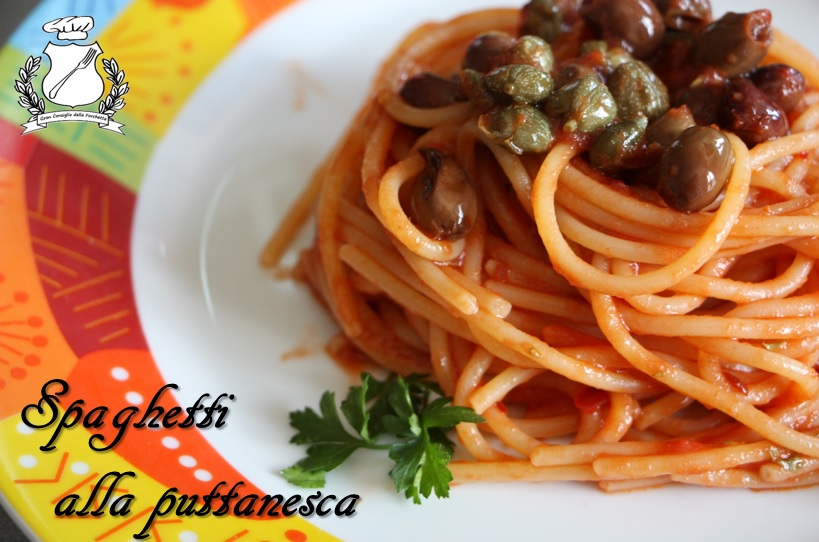 Gran Consiglio della Forchetta - Spaghetti alla puttanesca