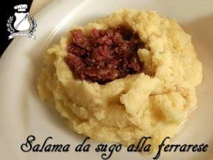 Salama da sugo con purè di patate