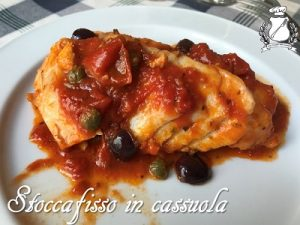 Stoccafisso in cassuola - cureniello olive e capperi