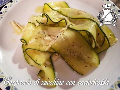 Carpaccio di zucchine con cacioricotta m