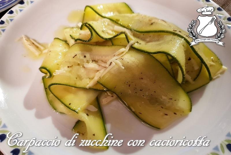 Carpaccio di zucchine con cacioricotta