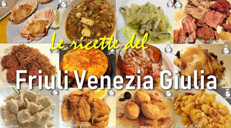 Le ricette del Friuli Venezia Giulia