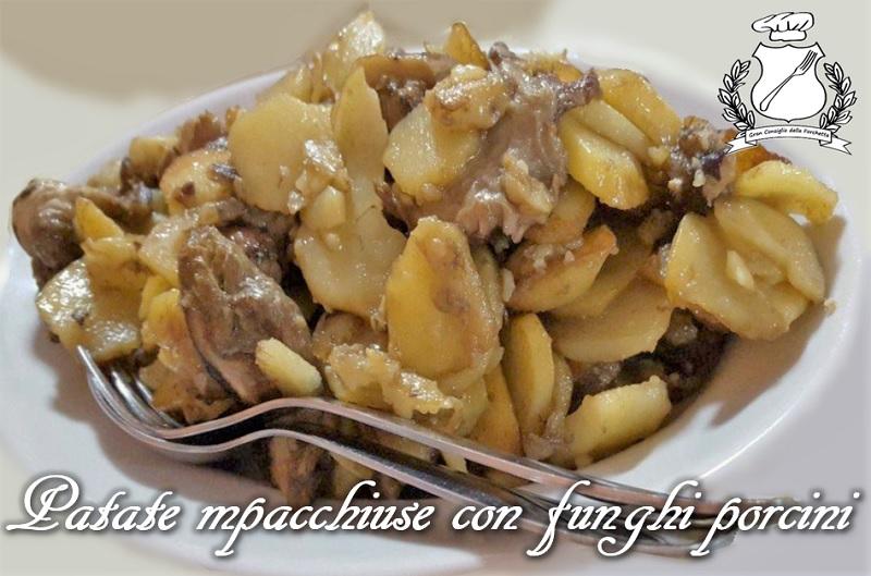 Patate mpacchiuse con funghi porcini