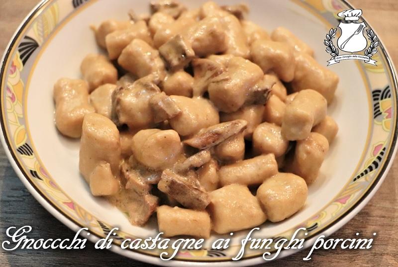 Gnocchi di castagne ai funghi porcini