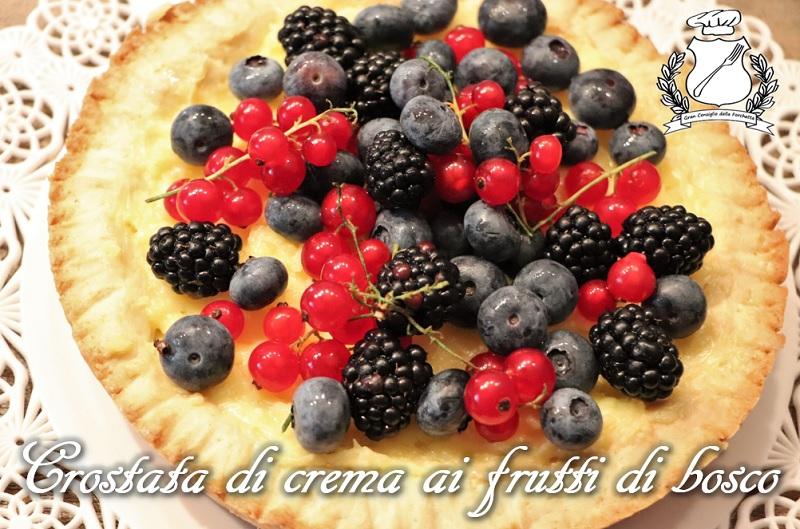 Crostata di crema ai frutti di bosco